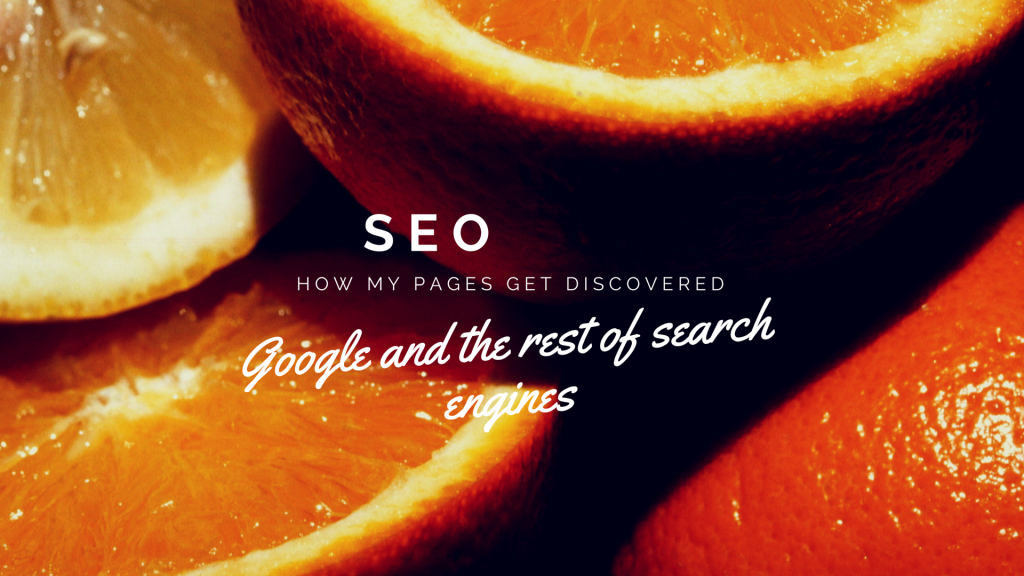 SEO training, how my pages get discovered by google and the resto of search engines